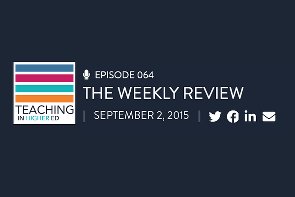 TIHE episode 64: The Weekly Review