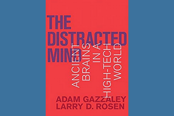 The Distracted Mind by Adam Gazzaley