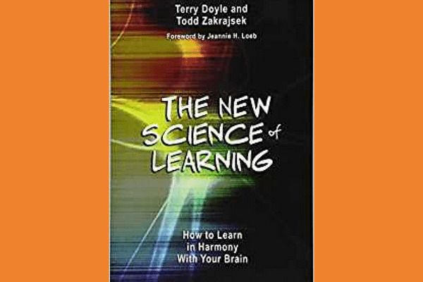 The New Science of Learning* by Terry Doyle and Todd Zakrajsek