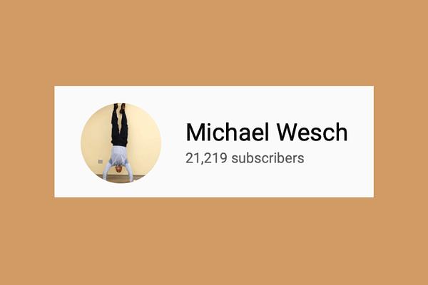 Mike Wesch https://www.youtube.com/user/mwesch