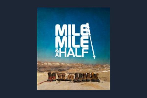 Mile Mile and Half