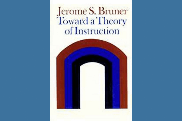 Toward a Theory of Instruction* by Jerome Bruner