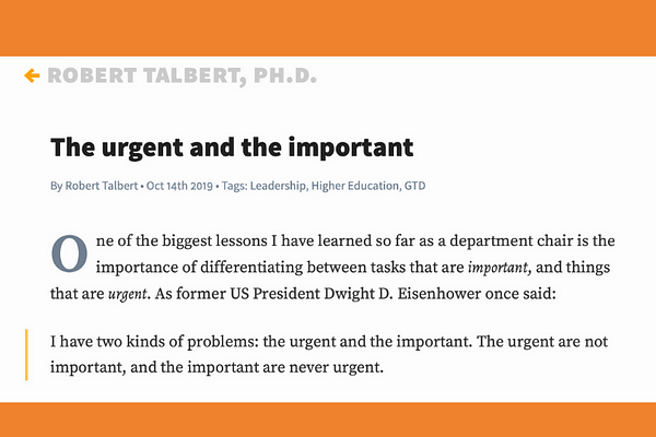 The Urgent and the Important - by Robert Talbert
