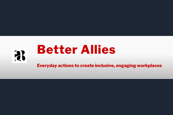The Better Allies Newsletter