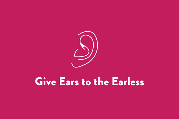 Give Ears to the Earless