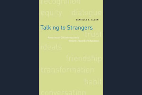 Talking to Strangers, by Danielle Allen