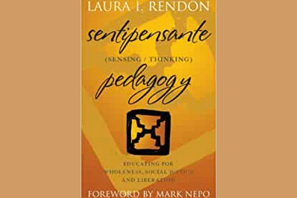 Sentipensante Pedagogy, Laura Rendón