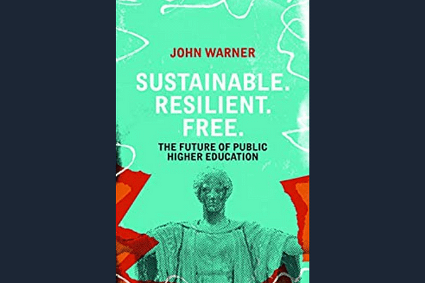 Sustainable. Resilient. Free. by John Warner