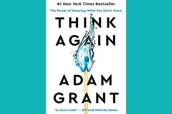 Think Again, Adam Grant