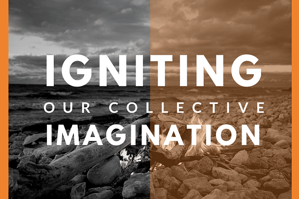 Igniting Our Collective Imagination graphic with beach bonfire photo