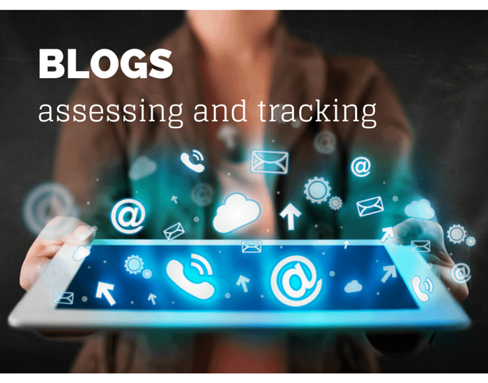 assessing and tracking blogs
