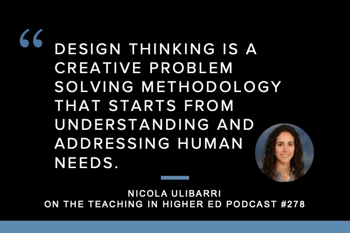 Nicola Ulibarri explores Design Thinking in Teaching, Research, and Beyond on episode 274