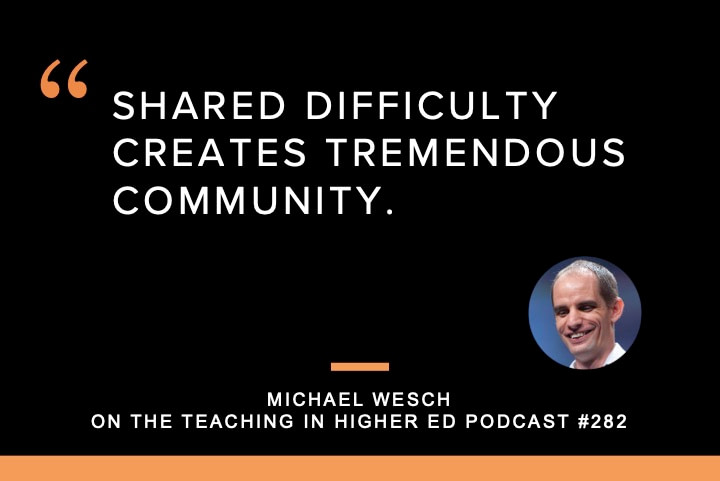 Shared difficulty creates tremendous community.