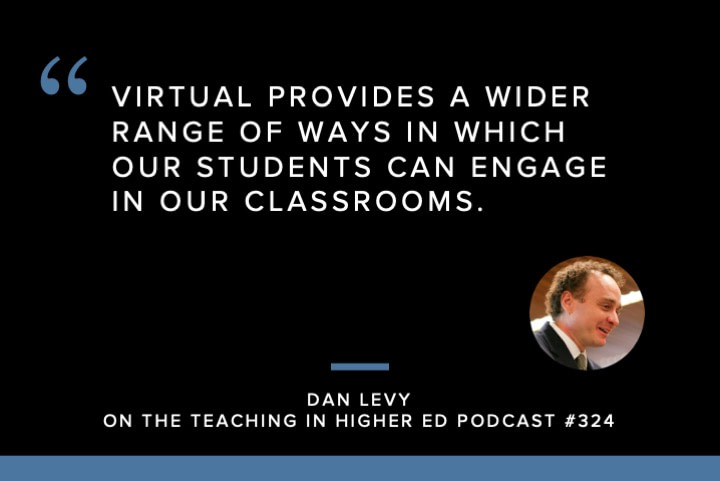 Virtual provides a wider range of ways in which our students can engage in our classrooms.