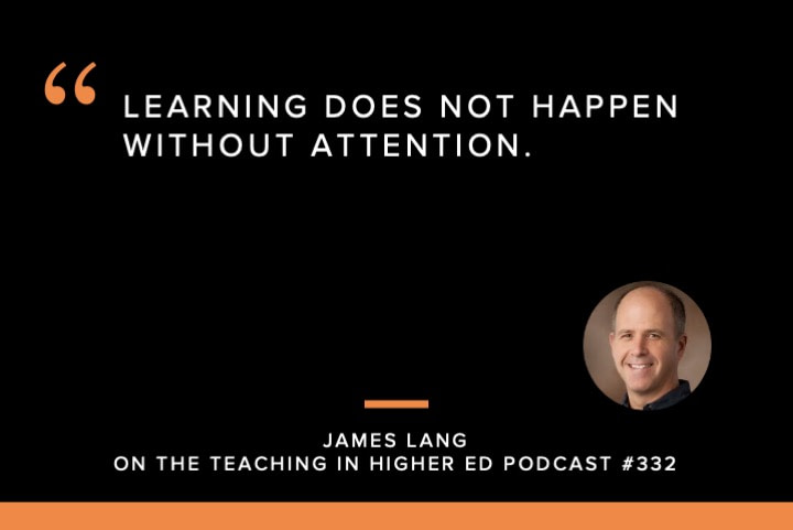 Learning does not happen without attention