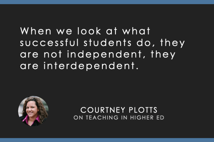 When we look at what successful students do, they are not independent, they are interdependent.