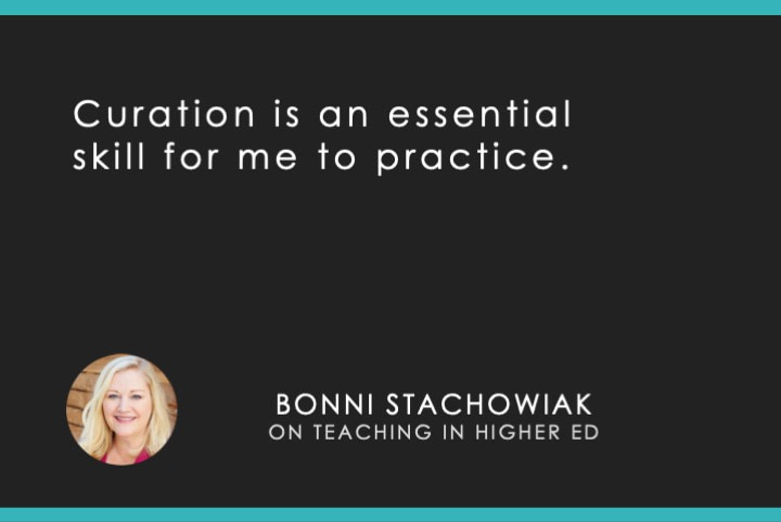 Curation is an essential skill for me to practice.