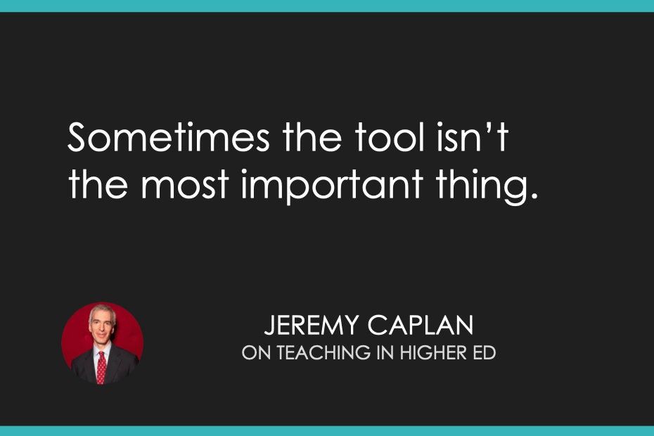 Sometimes the tool isn't the most important thing.
