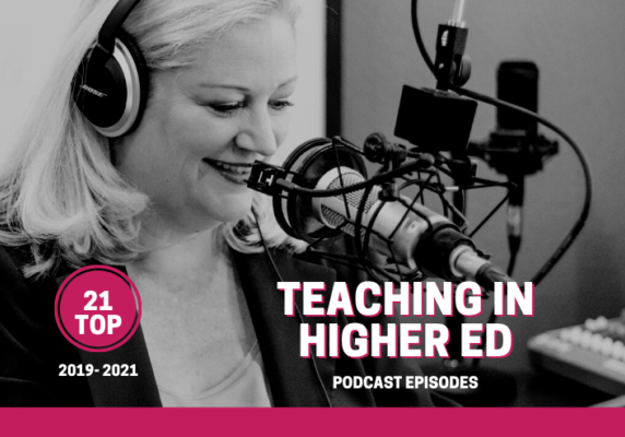 Top 2019-2021 Top Teaching in Higher Ed Podcast downloads