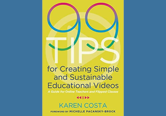 99 Tips for Creating Simple and Sustainable Videos, by Karen Costa
