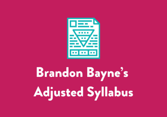 Brandon Bayne's Adjusted Syllabus
