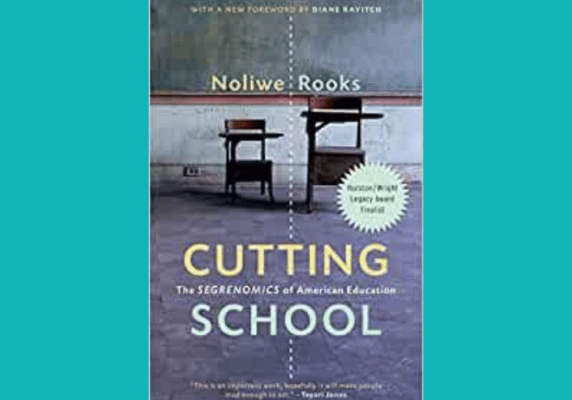 Cutting School by Noliwe Rooks