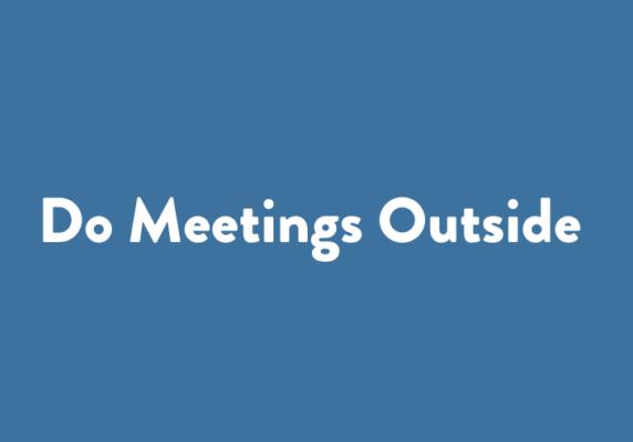 Do Meetings Outside