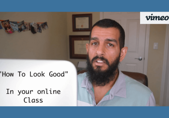 How to Look Good in your Online Class