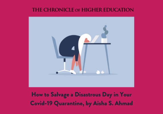 How to Salvage a Disastrous Day in Your Covid-19 Quarantine, by Aisha S. Ahmad