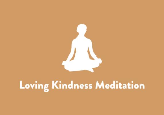 Loving Kindness Meditation