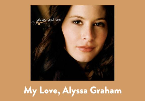 My Love, Alyssa Graham