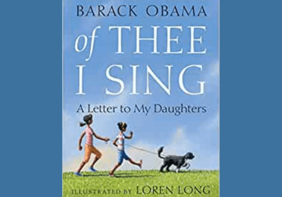 [Of Thee I Sing: A Letter to My Daughters, by Barack Obama]