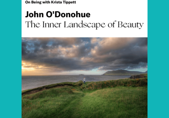 On Being: The Inner Landscape of Beauty with John O'Donahue
