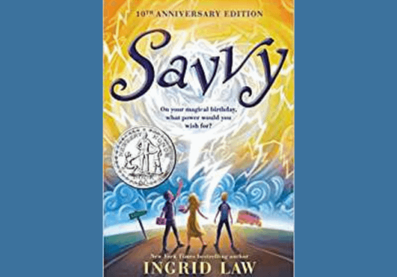 Savvy* by Ingrid Law