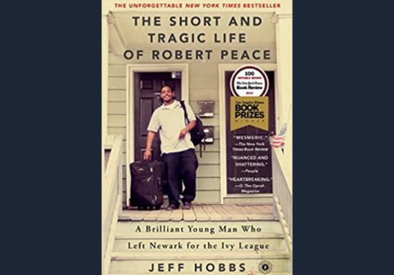 The Short and Tragic Life of Robert Peace, Jeff Hobbs