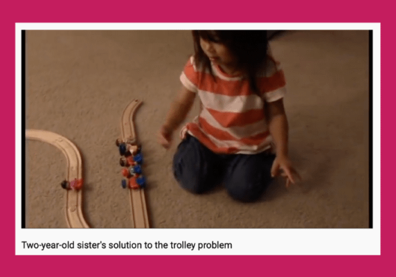 Two-year-old sister's solution to the trolley problem