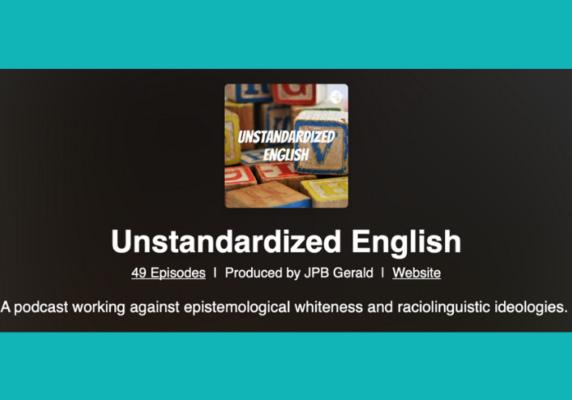 Unstandardized English Podcast