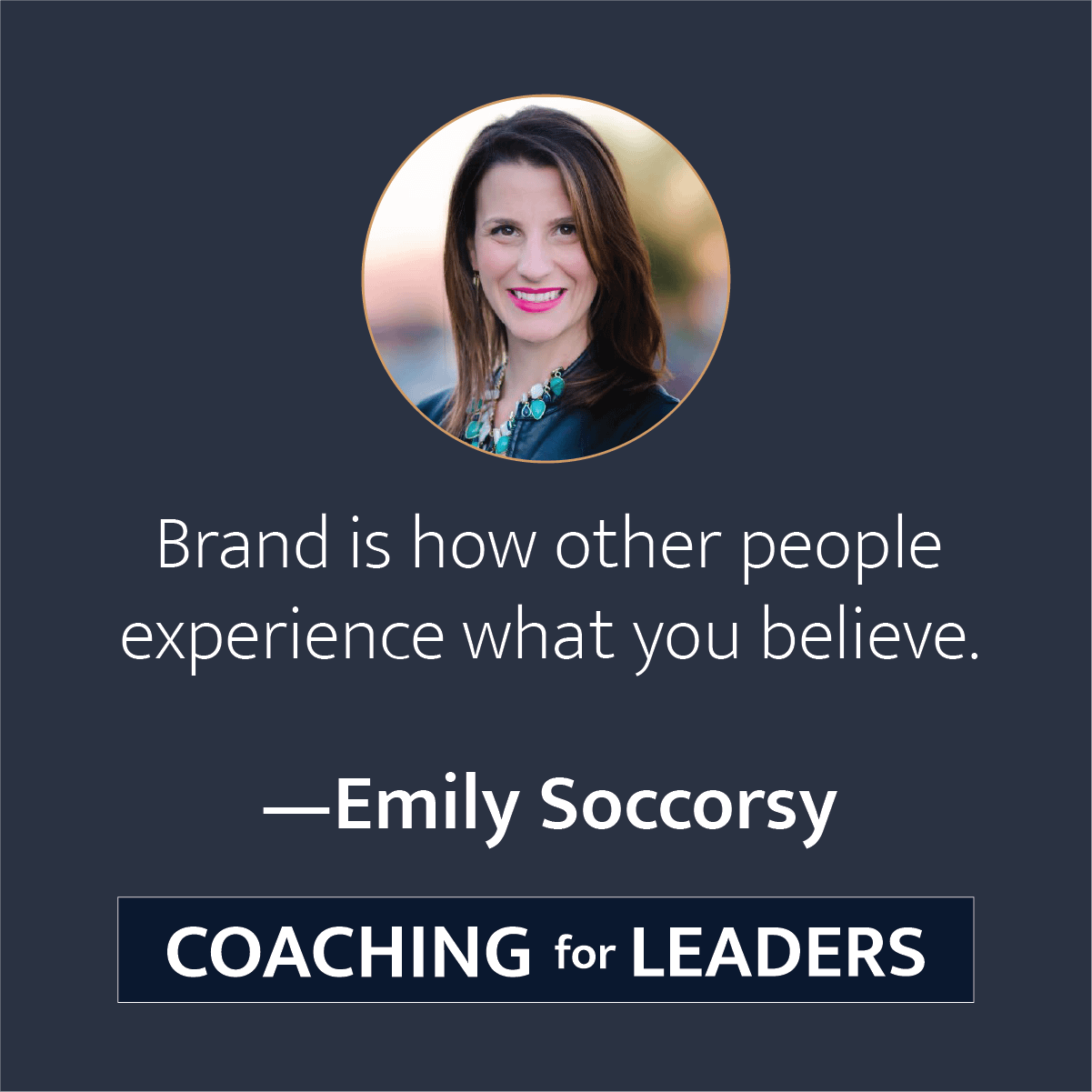 Brand is how other people experience what you believe.