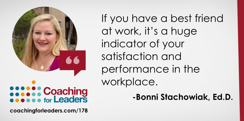 If you have a best friend at work, it's a huge indicator of your satisfaction and performance in the workplace.
