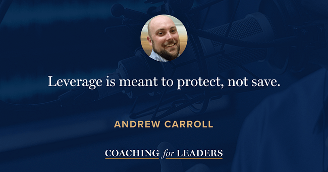 Leverage is meant to protect, not save.