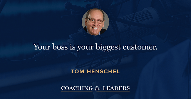 Your boss is your biggest customer.