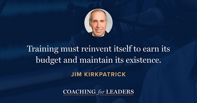 Training must reinvent itself to earn its budget and maintain its existence.