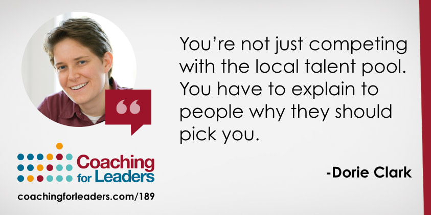 You're not just competing with the local talent pool. You have to explain to people why they should pick you.
