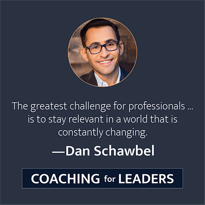 The greatest challenge for professionals...is to stay relevant in a world that is constantly changing.