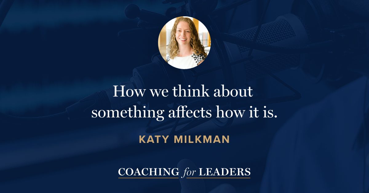 How we think about something affects how it is.