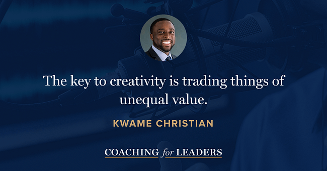 The key to creativity is trading things of unequal value.