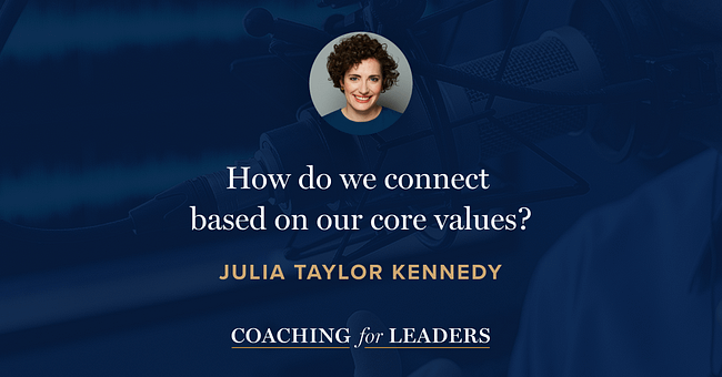How do we connect based on our core values?