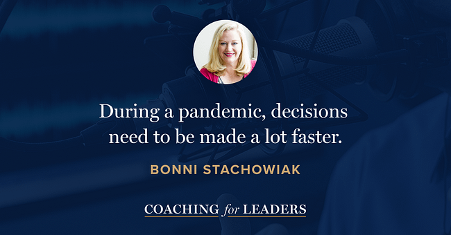 During a pandemic, decisions need to be made a lot faster.