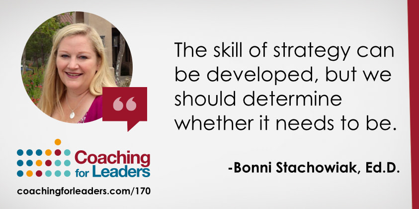 The skill of strategy can be developed, but we should determine whether it needs to be.