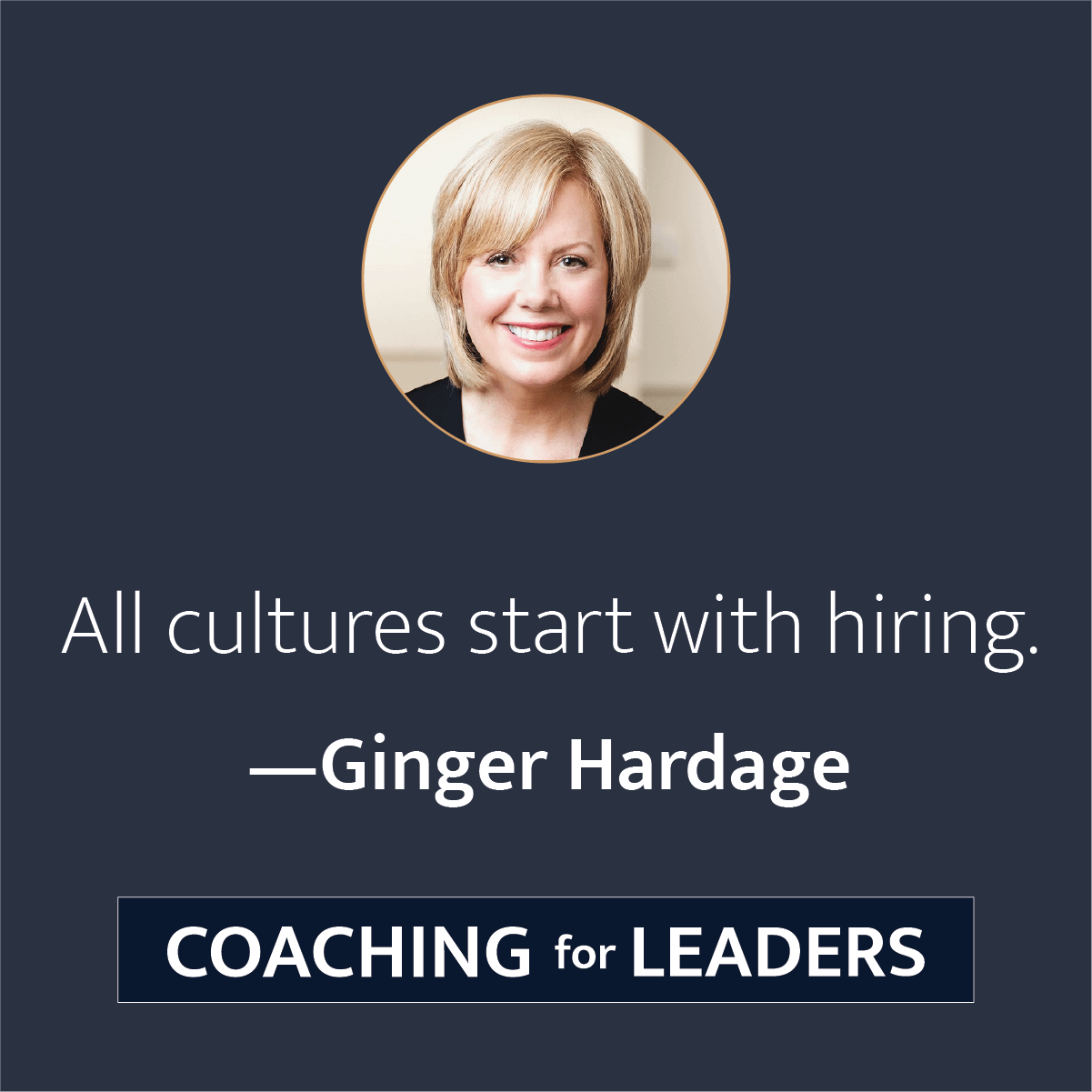 All cultures start with hiring.